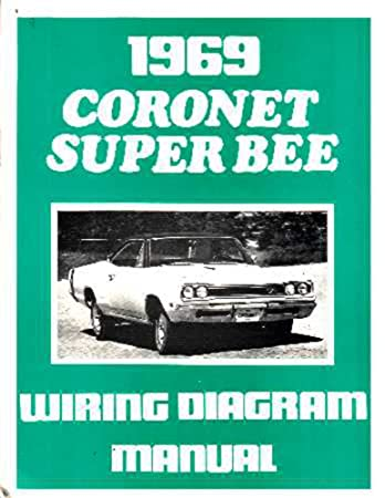 amazon com 1969 dodge coronet super bee electrical wiring diagrams rh amazon com 1966 Chevelle Wiring Diagram Online Toyota Pickup Wiring Diagrams