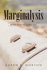Marginalysis: Building Margin Into Our Busy Lives Paperback