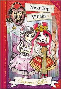 Book Ever After High: Next Top Villain (School Stories)