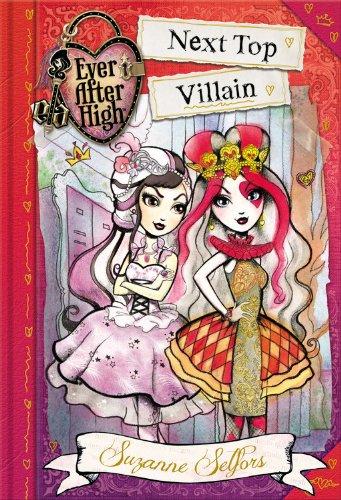 Download Ever After High: Next Top Villain (School Stories series, Book 1) (Ever After High: a School Story) pdf epub