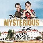 The Mysterious Doll: Amelia Moore Detective Series, Book 4 | Linda Weaver Clarke