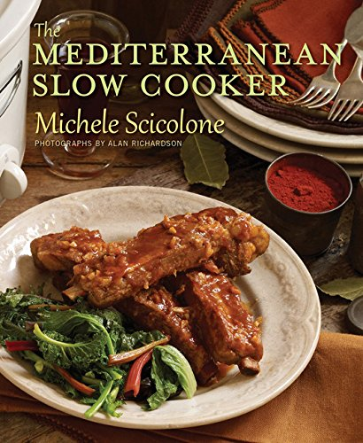 The Mediterranean Slow Cooker by Michele Scicolone