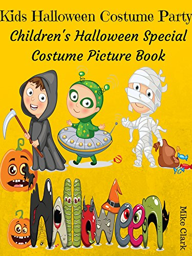 Kids Halloween Costume Party : Childrens Halloween Speical Costume Picture Book