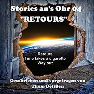 Retours (Stories ans Ohr 4) Hörbuch