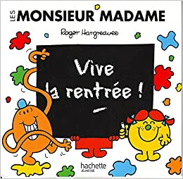 Amazon Fr Petit Livre Monsieur Madame Vive La Rentree