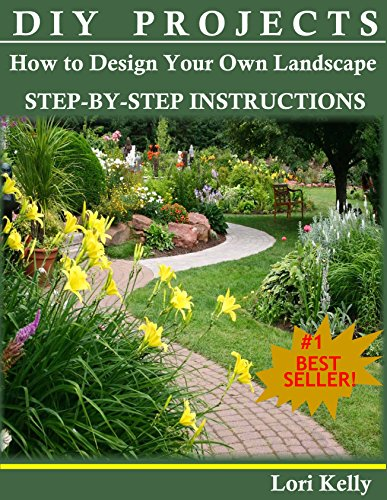 (DIY Projects: How to Design Your Own Landscape)