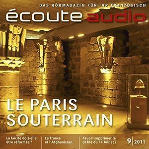 Écoute audio - Le Paris souterrain. 9/2011 Hörbuch