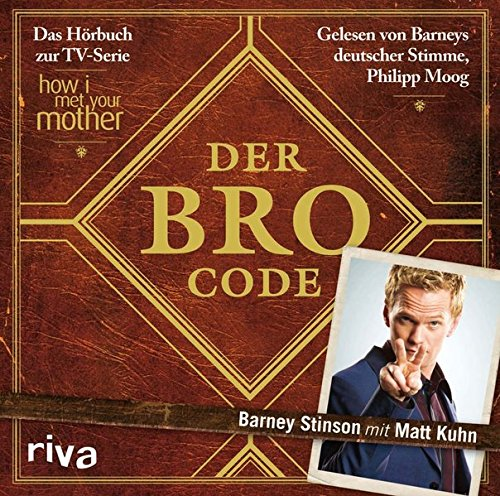 Price comparison product image Der Bro Code: Das Horbuch zur TV-Serie How I Met Your Mother