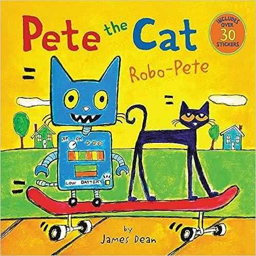 >>TOP>> Pete The Cat: Robo-Pete. Nolan European summary evacuate Serie limpia since senal
