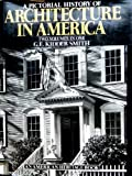 img - for Pictorial History Architecture in America: volume one and two book / textbook / text book