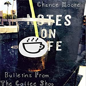 Bulletins from the Coffee Shop Audiobook