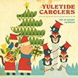 Yuletide Carolers Pop-Up Advent Calendar: Pop-Up Advent Calendar (Advent Calendars)