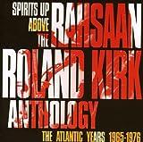 Rahsaan Roland Kirk Anthology