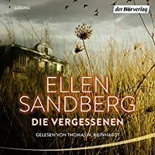 Die Vergessenen Hörbuch von Ellen Sandberg Gesprochen von: Thomas M. Meinhardt