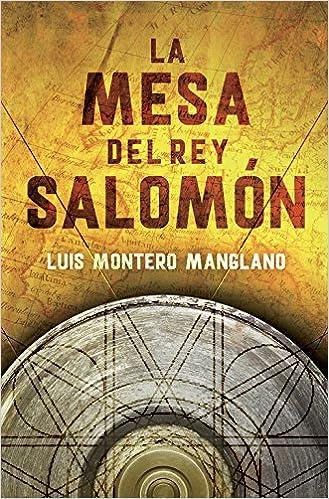 La mesa del rey Salomón (Los buscadores 1): Amazon.es: Montero Manglano, Luis: Libros