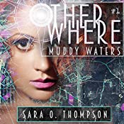 Muddy Waters | Sara O. Thompson