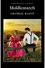 Middlemarch (Wordsworth Classics) Paperback