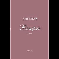 Rompre : roman (Littérature Française)