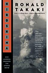 Hiroshima: Why America Dropped the Atomic Bomb Paperback