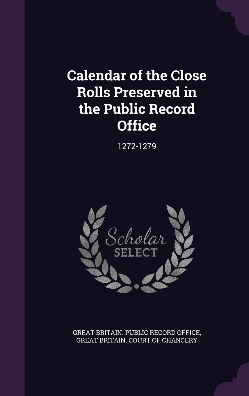 Calendar of the Close Rolls Preserved in the Public Record Office: 1272-1279 ebook