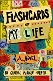 Flashcards of My Life, Charise Mericle Harper, 0316756210