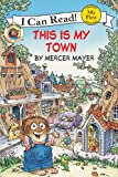 This Is My Town, Mercer Mayer, 0606048502