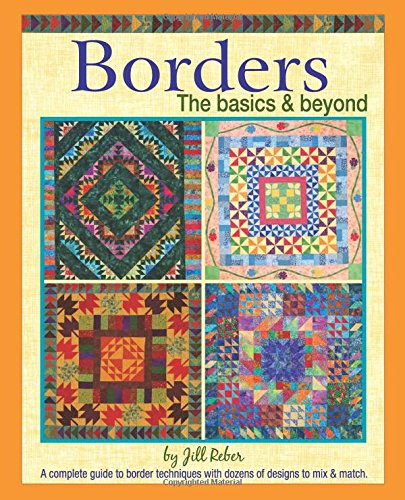 Borders The basics & beyond (Quilt Border)