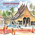 Luang Prabang. Perle du Laos / Gem of Laos