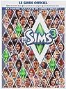 Les Sims 3 le Guide Officiel par Browne