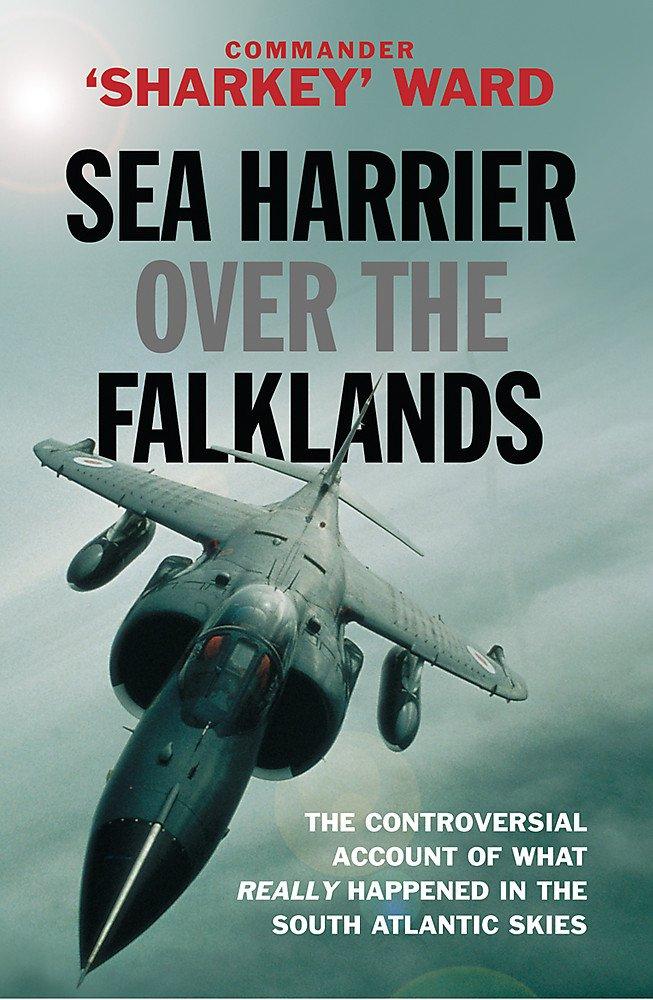 Sea Harrier Over The Falklands: A Maverick at War (CASSELL MILITARY PAPERBACKS)