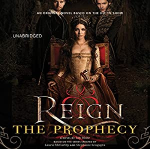 Reign: The Prophecy Audiobook