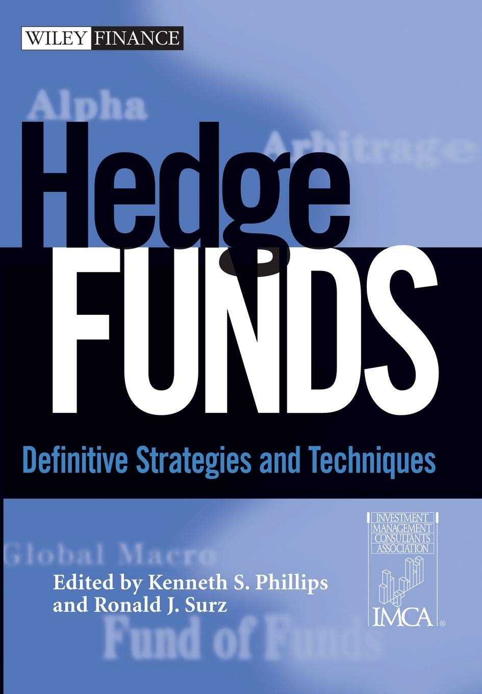 Buy Hedge Funds: Definitive Strategies and Techniques (Wiley Finance) Book  Online at Low Prices in India | Hedge Funds: Definitive Strategies and  Techniques (Wiley Finance) Reviews & Ratings - Amazon.in