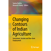 Changing Contours of Indian Agriculture: Investment, Income and Non-farm Employment