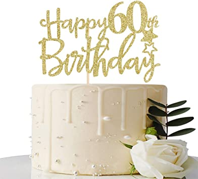 Gold Glitter Happy 60th Birthday Cake Topper,Hello 60, Cheers to 60 Years,60 & Fabulous Party Decoration