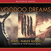 Voodoo Dreams: A Novel of Marie Laveau | Jewell Parker Rhodes
