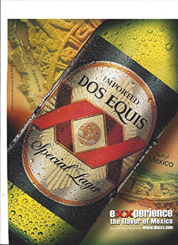 MAGAZINE ADVERTISEMENT For Dos Equis Special Lager Beer 2006 (Special Lager)