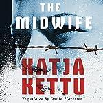 The Midwife | Katja Kettu,David Hackston - translator
