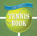 My First Tennis Book (First Sports) Review and Comparison