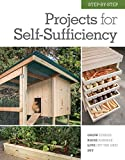 img - for Step-by-Step Projects for Self-Sufficiency: Grow Edibles * Raise Animals * Live Off the Grid * DIY book / textbook / text book