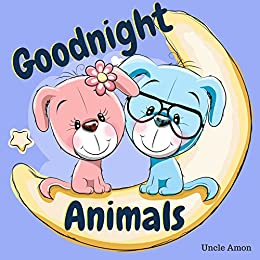 Goodnight Animals  A Cute Bedtime Story for Sleepy Heads - Kindle ... fc2639694
