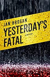Yesterday's Fatal (Hallie Ahern Mysteries)
