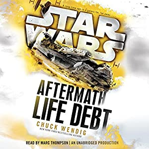 Star Wars: Life Debt - Aftermath, Book 2 Audiobook
