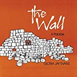 The Wall: A Parable