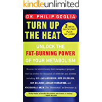 Turn Up The Heat: Unlock the Fat-Burning Power of Your Metabolism (English Edition)