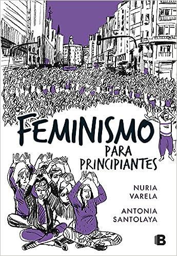 Feminismo Para Principiantes por Nuria Varela epub