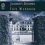 Jackson's Dilemma | Iris Murdoch