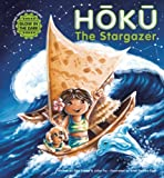 Hoku The Stargazer: The Exciting Pirate Adventure!