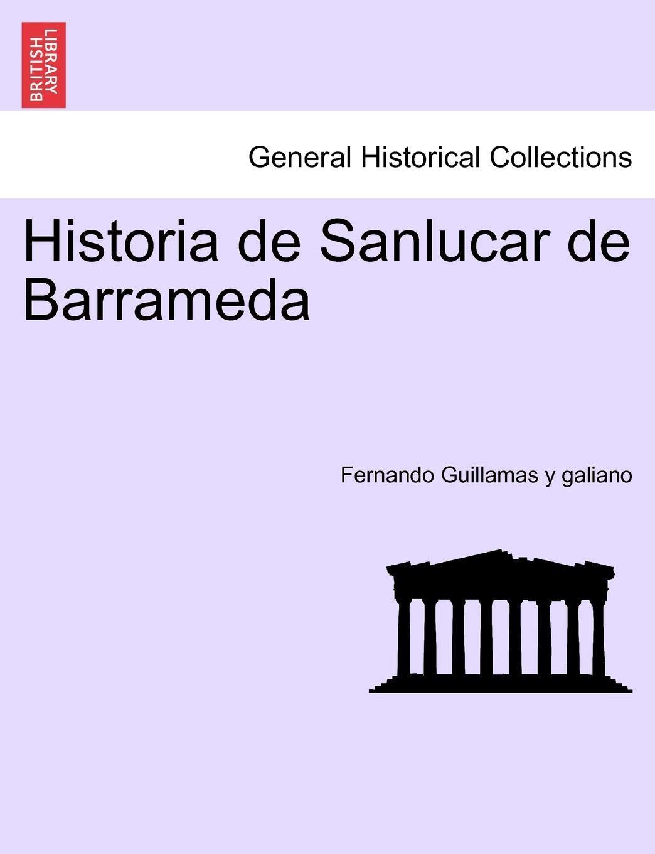 Historia de Sanlucar de Barrameda: Amazon.es: Fernando ...