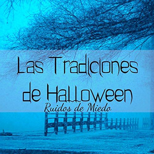 (Las Tradiciones de Halloween - Historias de Miedo para Fiesta de los Vampiros con Ruidos de)