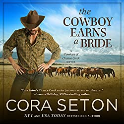 The Cowboy Earns a Bride